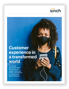 Sinch Customer Engagement In A Transformed World